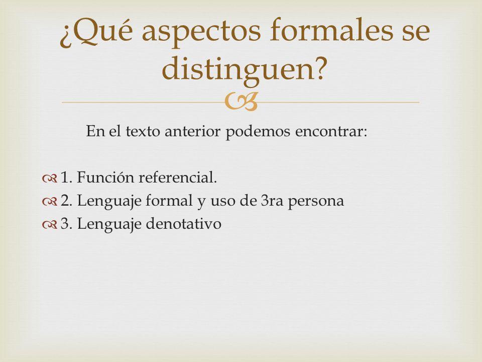 ¿Qué aspectos formales se distinguen