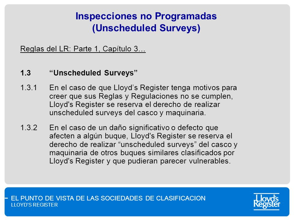 Inspecciones no Programadas (Unscheduled Surveys)