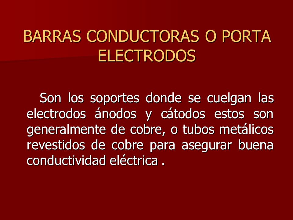 BARRAS CONDUCTORAS O PORTA ELECTRODOS