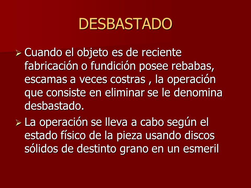 DESBASTADO