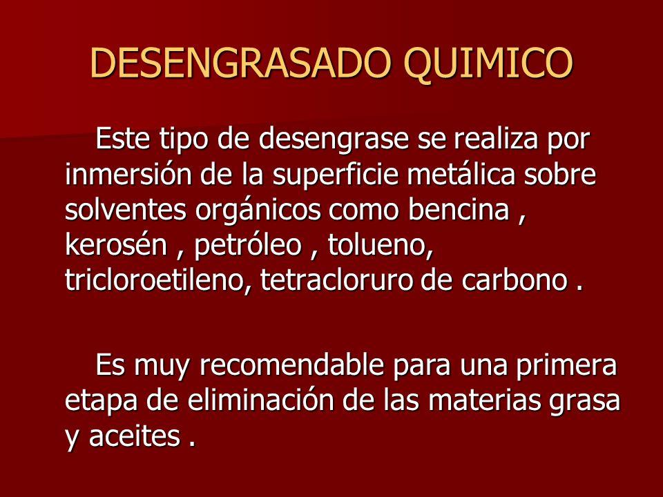 DESENGRASADO QUIMICO