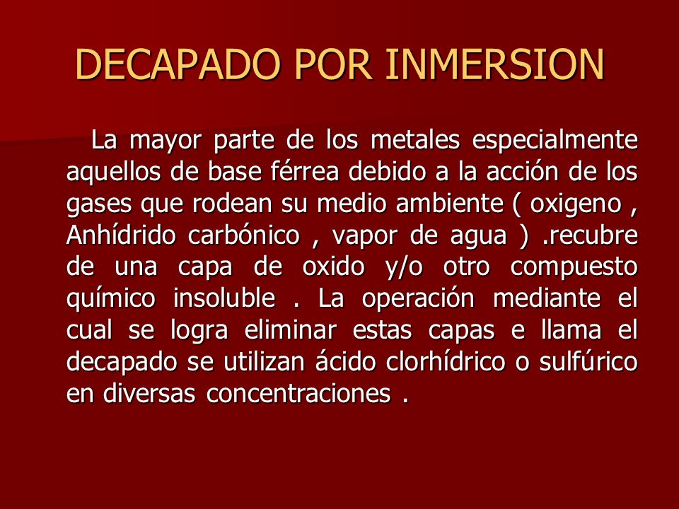 DECAPADO POR INMERSION