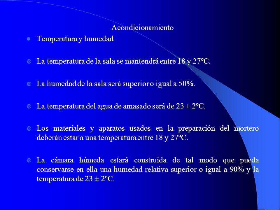 Acondicionamiento Temperatura y humedad. La temperatura de la sala se mantendrá entre 18 y 27ºC. La humedad de la sala será superior o igual a 50%.