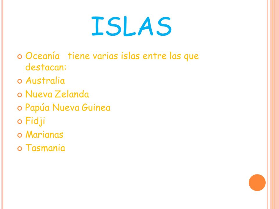ISLAS Oceanía tiene varias islas entre las que destacan: Australia
