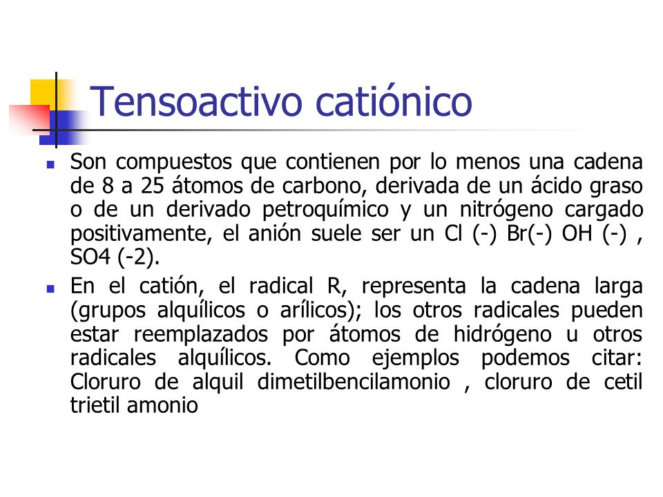 Tensoactivo catiónico