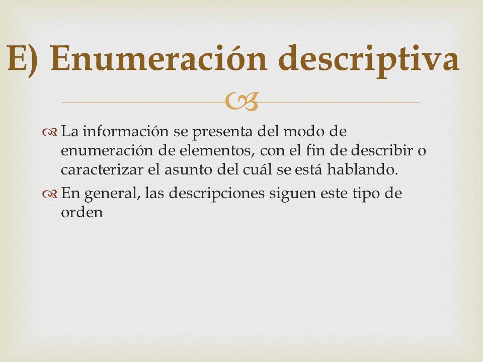 E) Enumeración descriptiva