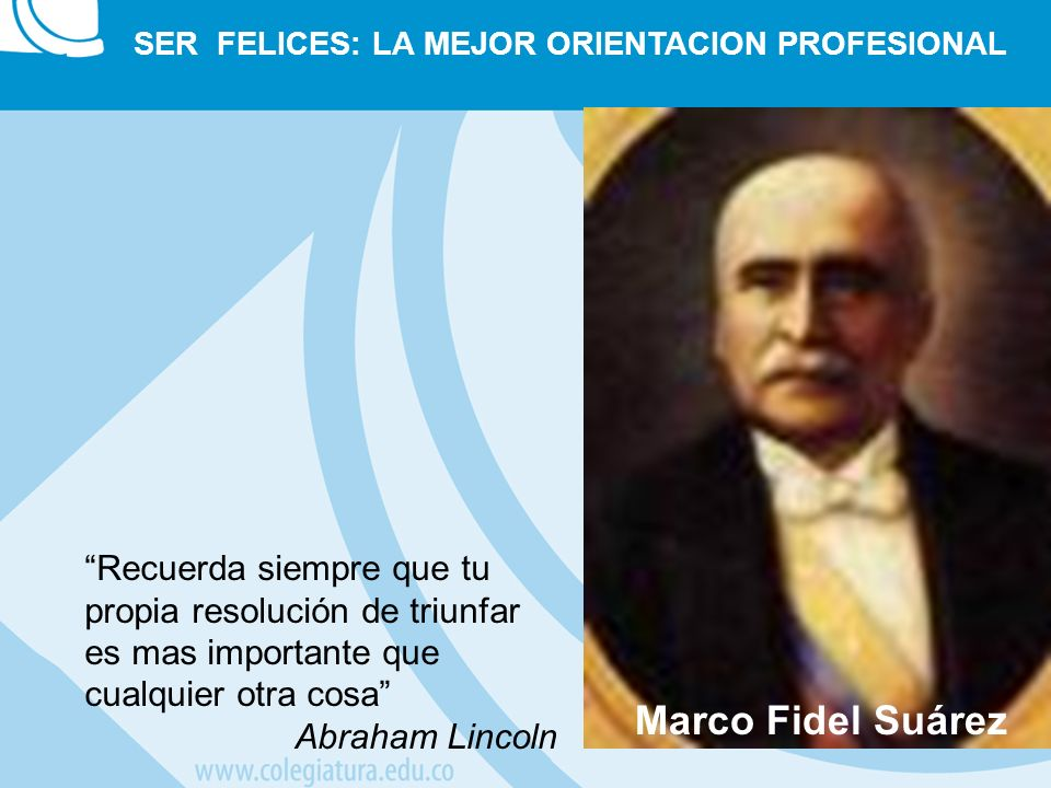 SER FELICES: LA MEJOR ORIENTACION PROFESIONAL