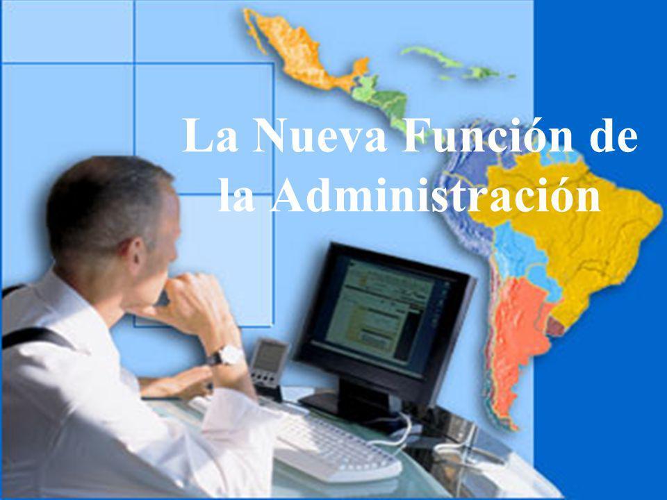 La Nueva Función de la Administración