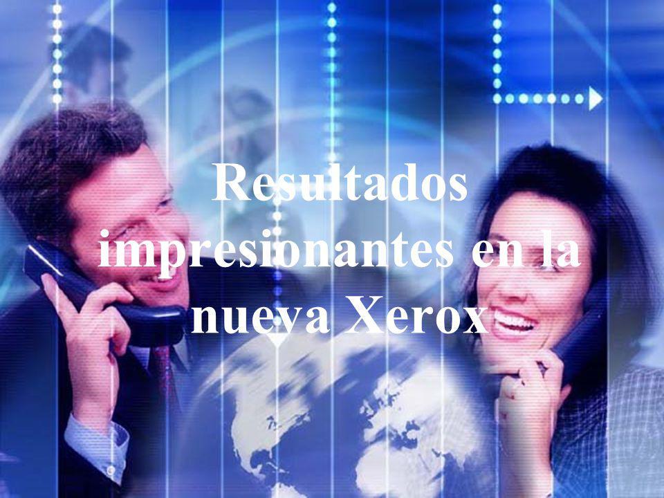 Resultados impresionantes en la nueva Xerox