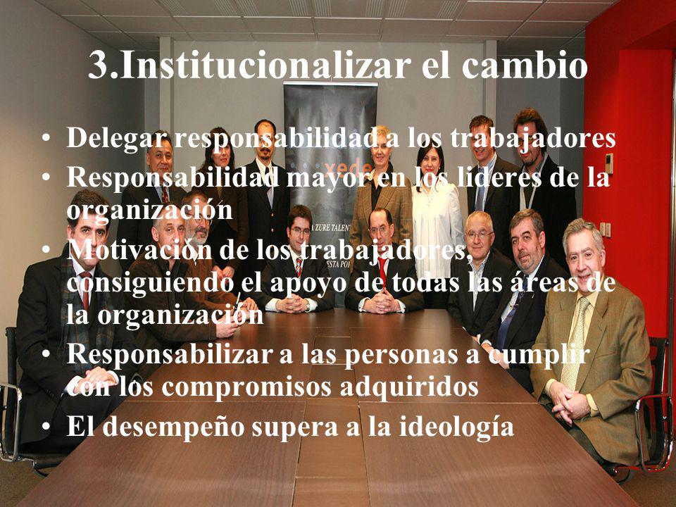 3.Institucionalizar el cambio