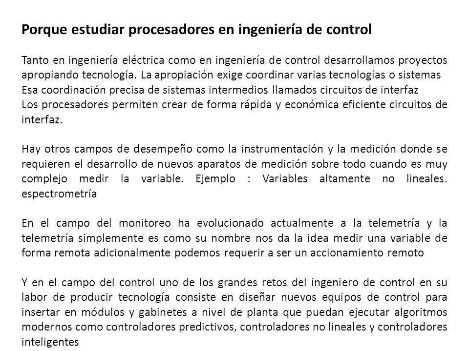 Porque estudiar procesadores en ingeniería de control