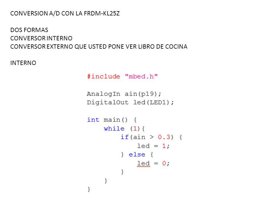 CONVERSION A/D CON LA FRDM-KL25Z