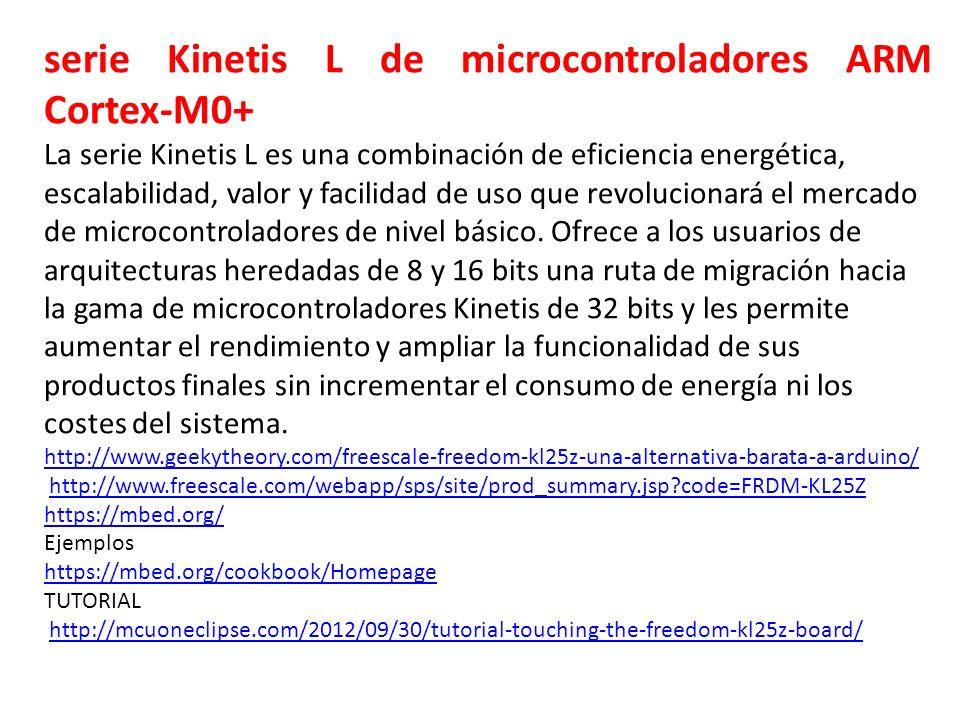 serie Kinetis L de microcontroladores ARM Cortex-M0+