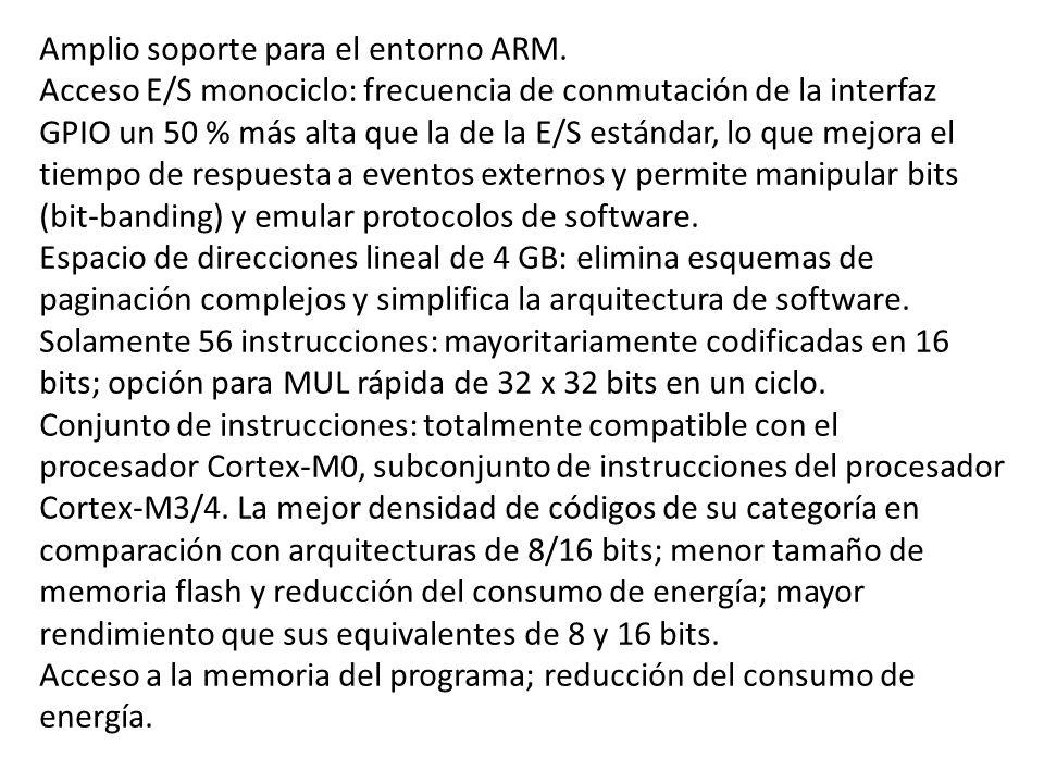 Amplio soporte para el entorno ARM.