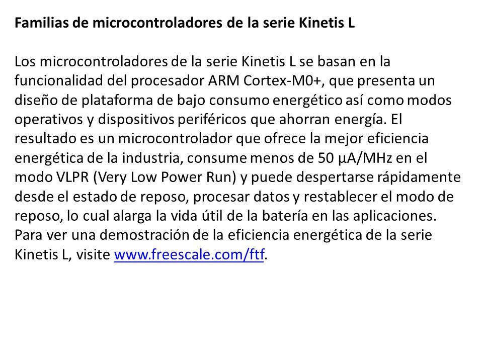 Familias de microcontroladores de la serie Kinetis L