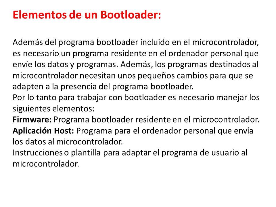 Elementos de un Bootloader: