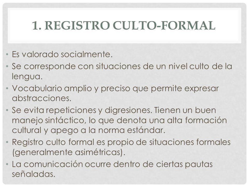 1. Registro culto-formal
