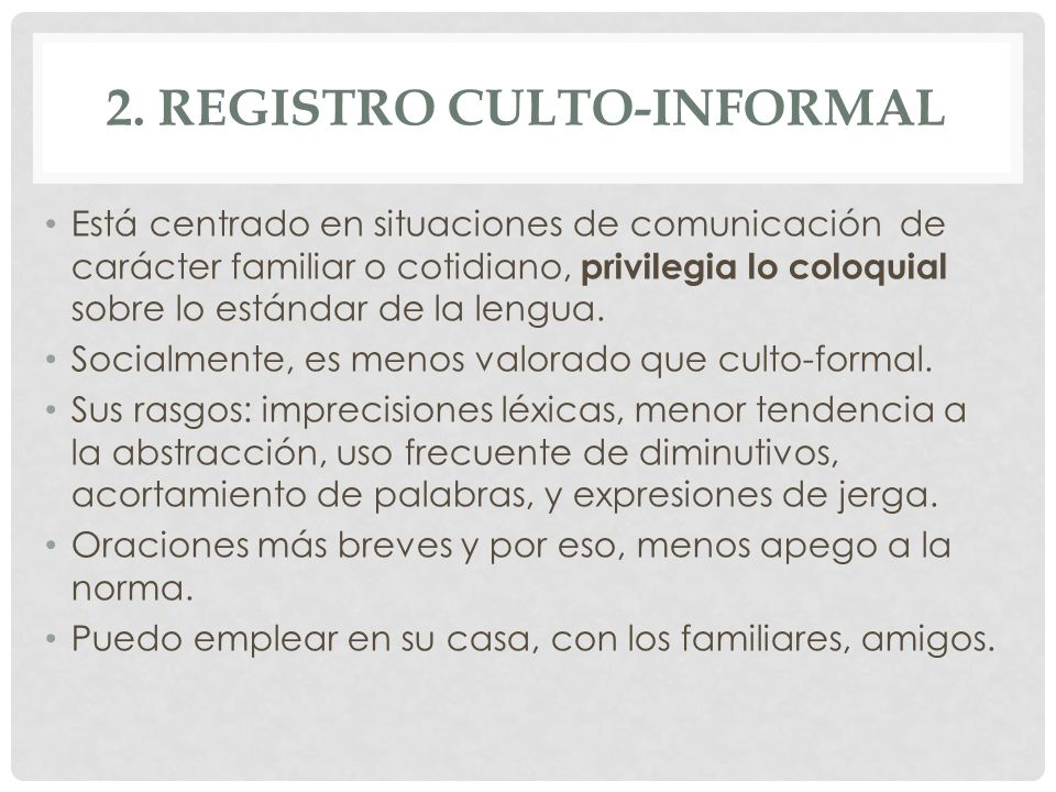 2. Registro culto-informal