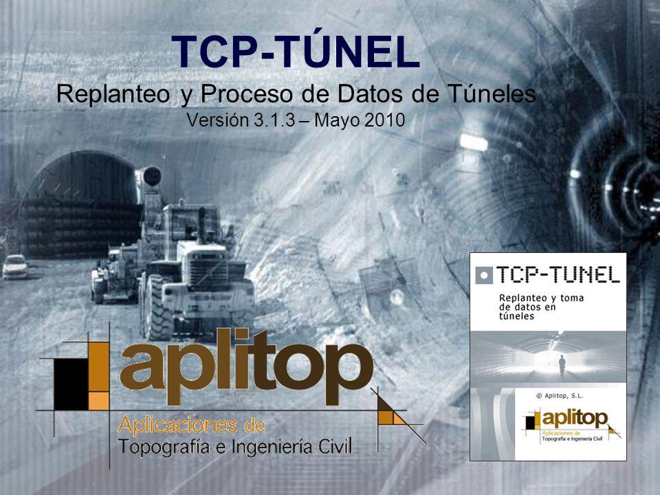 TCP-TÚNEL Replanteo y Proceso de Datos de Túneles Versión 3. 1