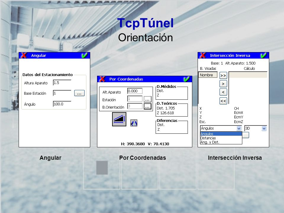 TcpTúnel Orientación Angular Por Coordenadas Intersección Inversa