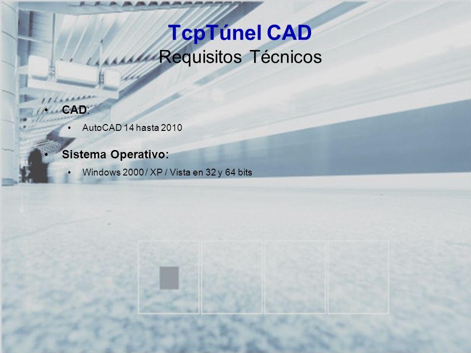 TcpTúnel CAD Requisitos Técnicos