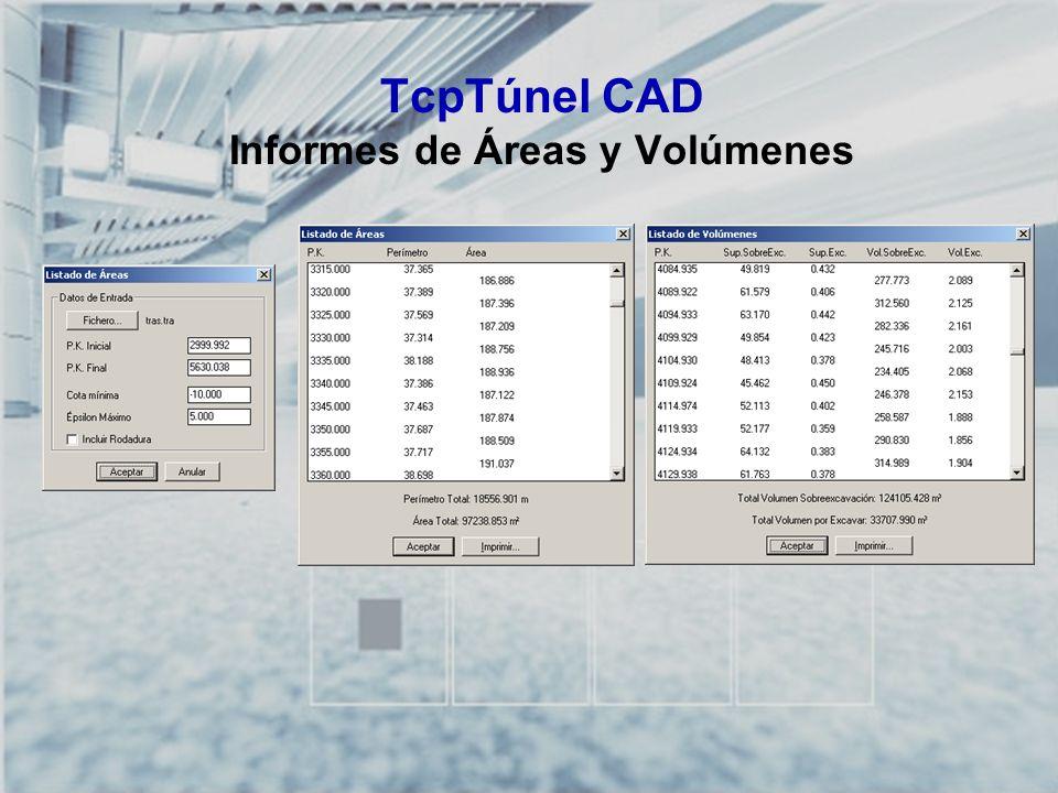 TcpTúnel CAD Informes de Áreas y Volúmenes