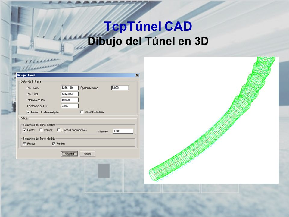 TcpTúnel CAD Dibujo del Túnel en 3D