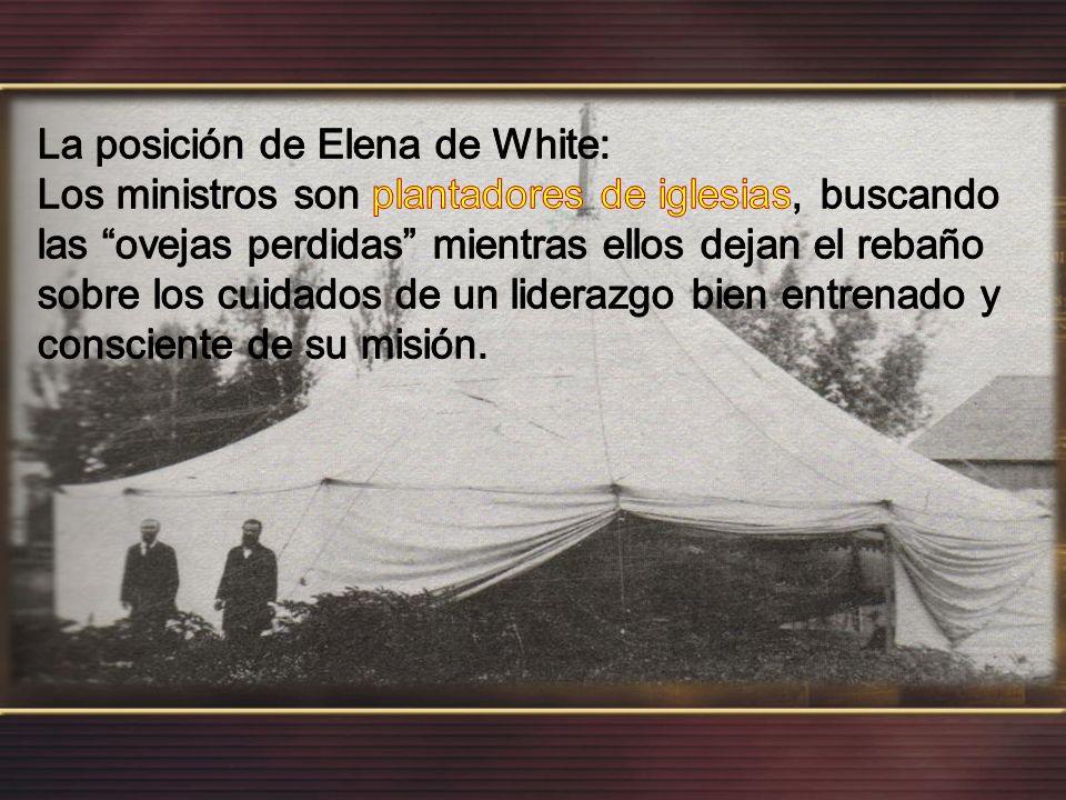 La posición de Elena de White: