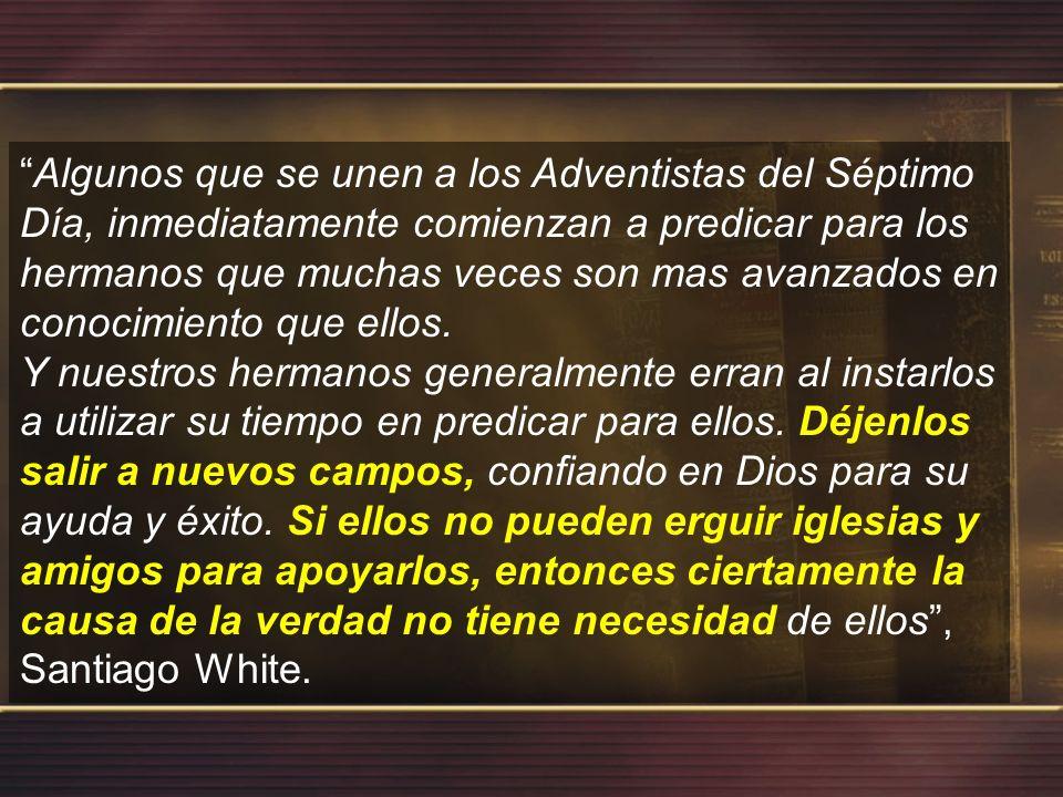Algunos que se unen a los Adventistas del Séptimo Día, inmediatamente comienzan a predicar para los hermanos que muchas veces son mas avanzados en conocimiento que ellos.