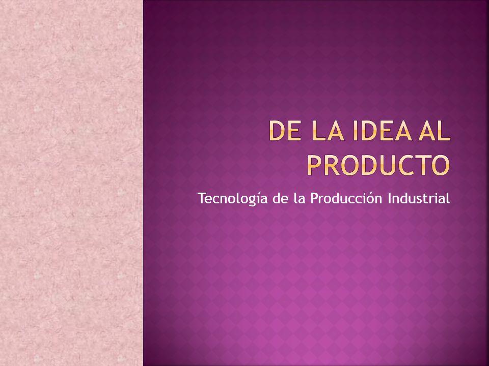 Tecnología de la Producción Industrial