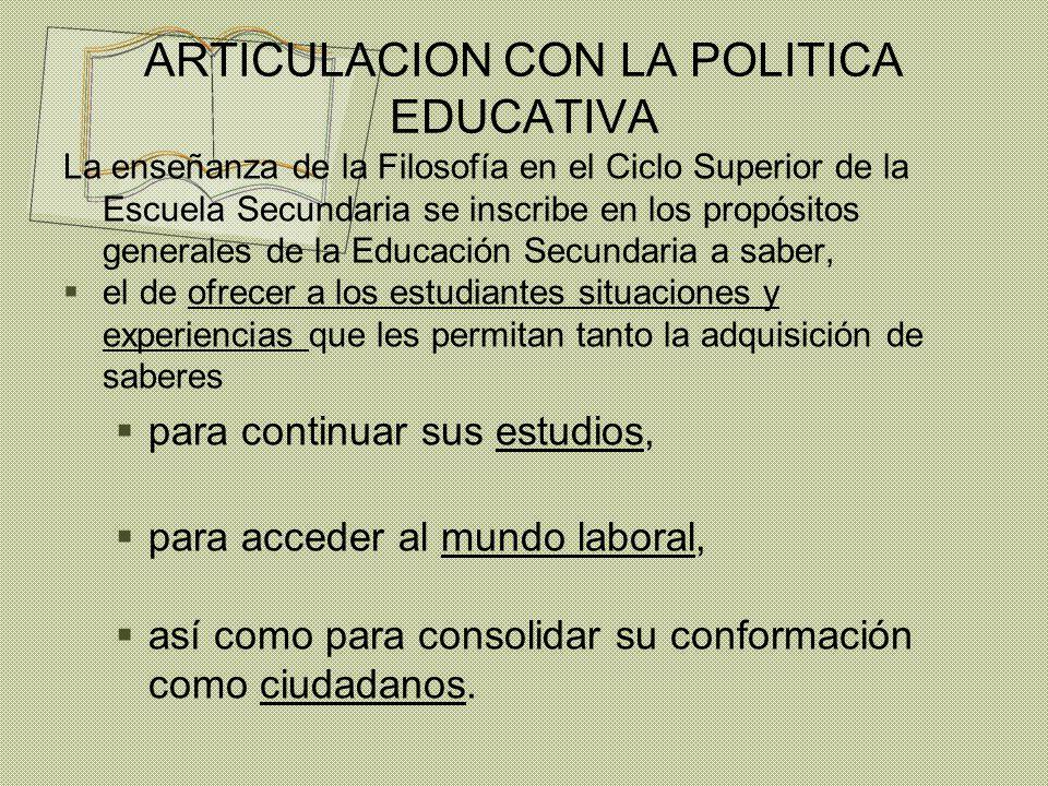 ARTICULACION CON LA POLITICA EDUCATIVA