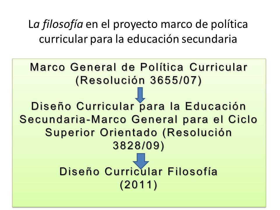 La filosofía en el proyecto marco de política curricular para la educación secundaria