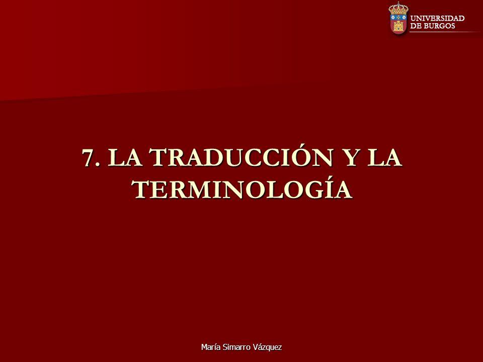 7. LA TRADUCCIÓN Y LA TERMINOLOGÍA