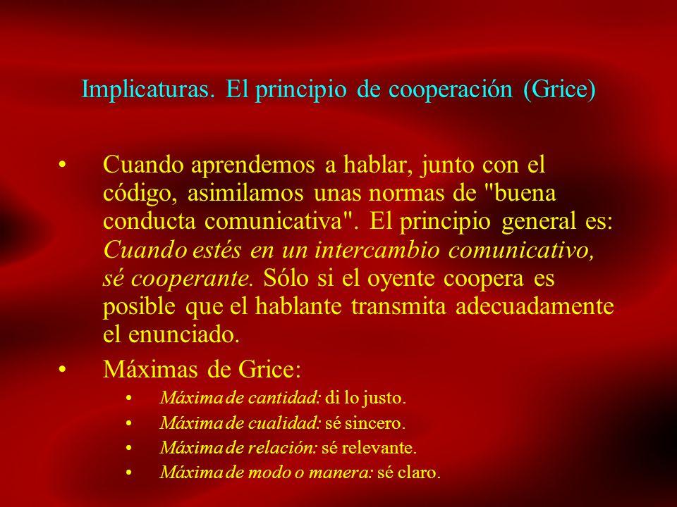Implicaturas. El principio de cooperación (Grice)