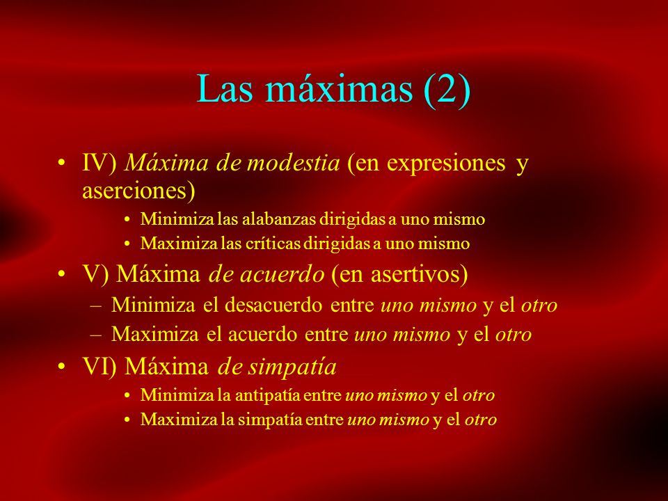 Las máximas (2) IV) Máxima de modestia (en expresiones y aserciones)