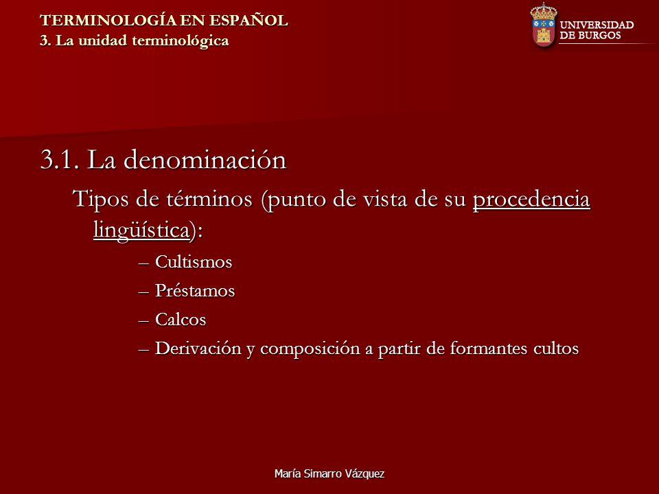 TERMINOLOGÍA EN ESPAÑOL 3. La unidad terminológica