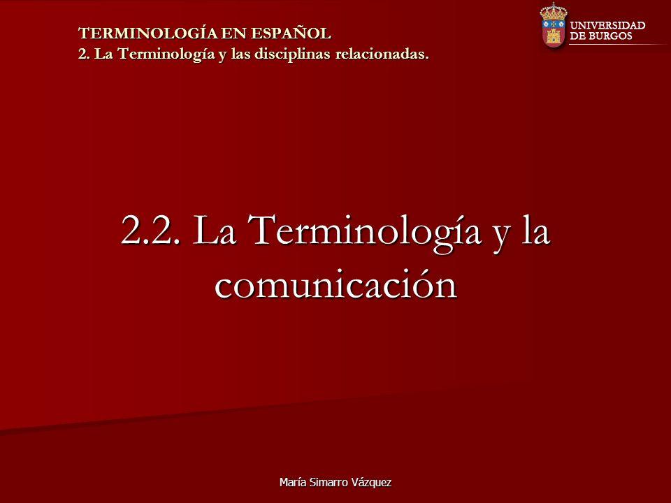 2.2. La Terminología y la comunicación