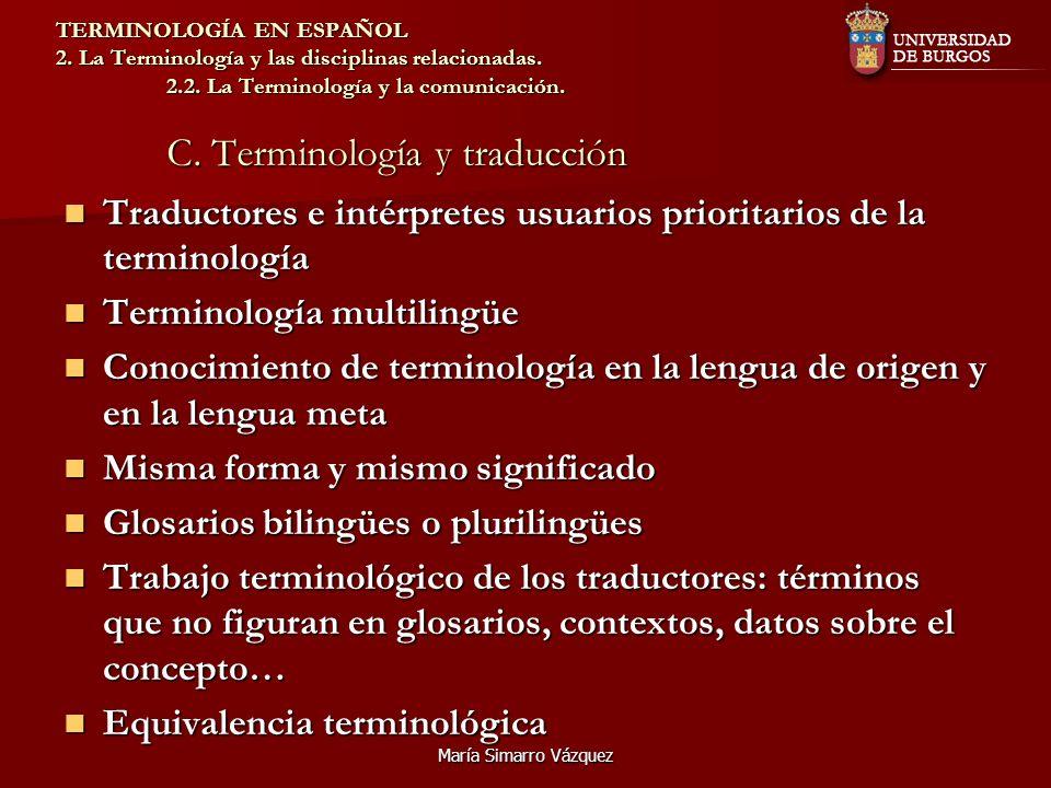 Traductores e intérpretes usuarios prioritarios de la terminología
