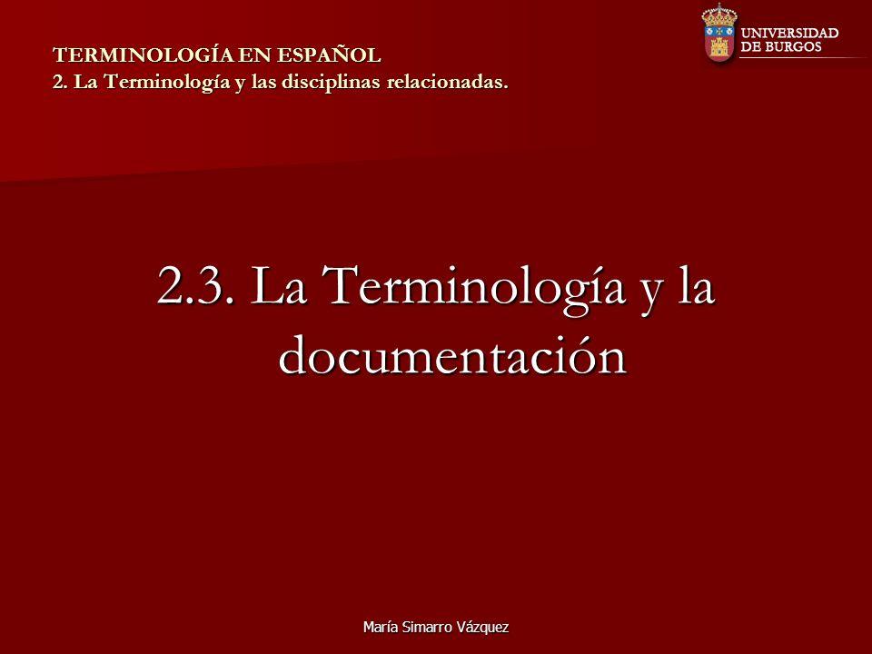 2.3. La Terminología y la documentación