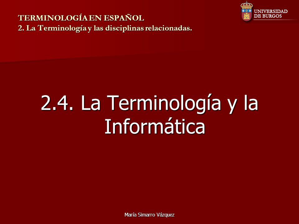 2.4. La Terminología y la Informática