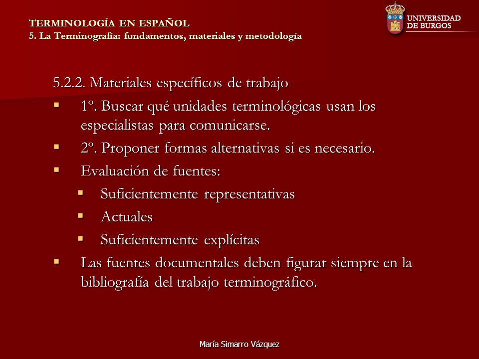 5.2.2. Materiales específicos de trabajo