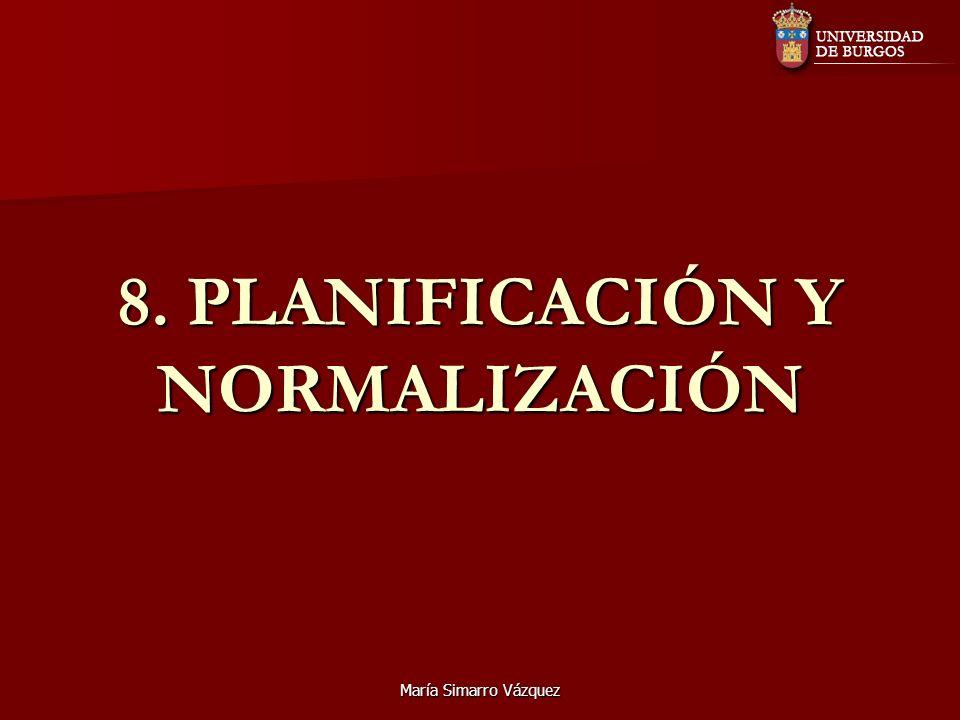 8. PLANIFICACIÓN Y NORMALIZACIÓN