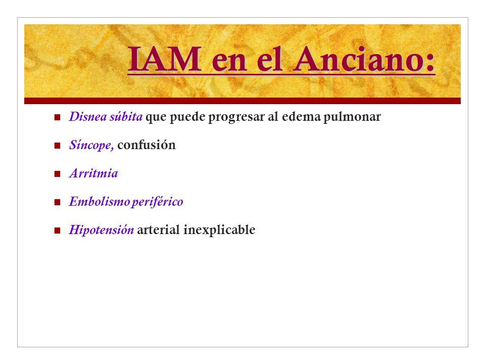 IAM en el Anciano: Disnea súbita que puede progresar al edema pulmonar