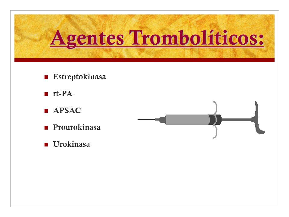 Agentes Trombolíticos: