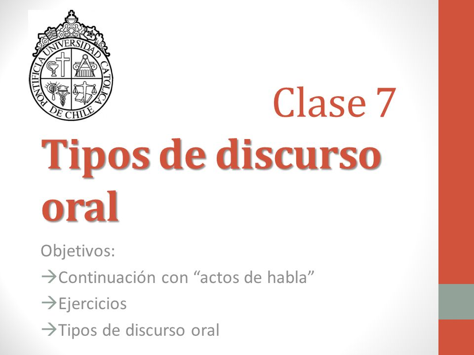 Clase 7 Tipos de discurso oral
