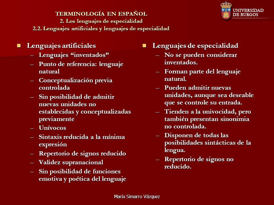 Lenguajes artificiales Lenguajes de especialidad