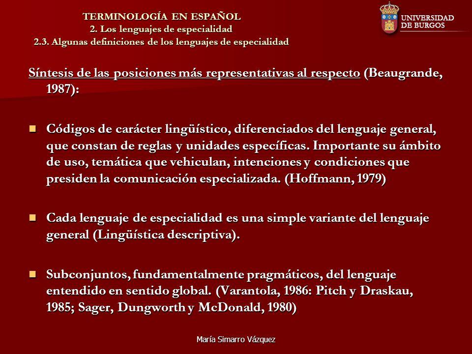 TERMINOLOGÍA EN ESPAÑOL 2. Los lenguajes de especialidad 2. 3