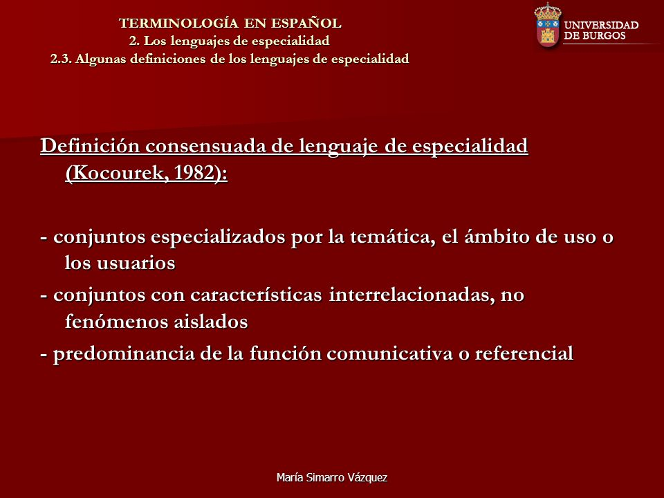 Definición consensuada de lenguaje de especialidad (Kocourek, 1982):
