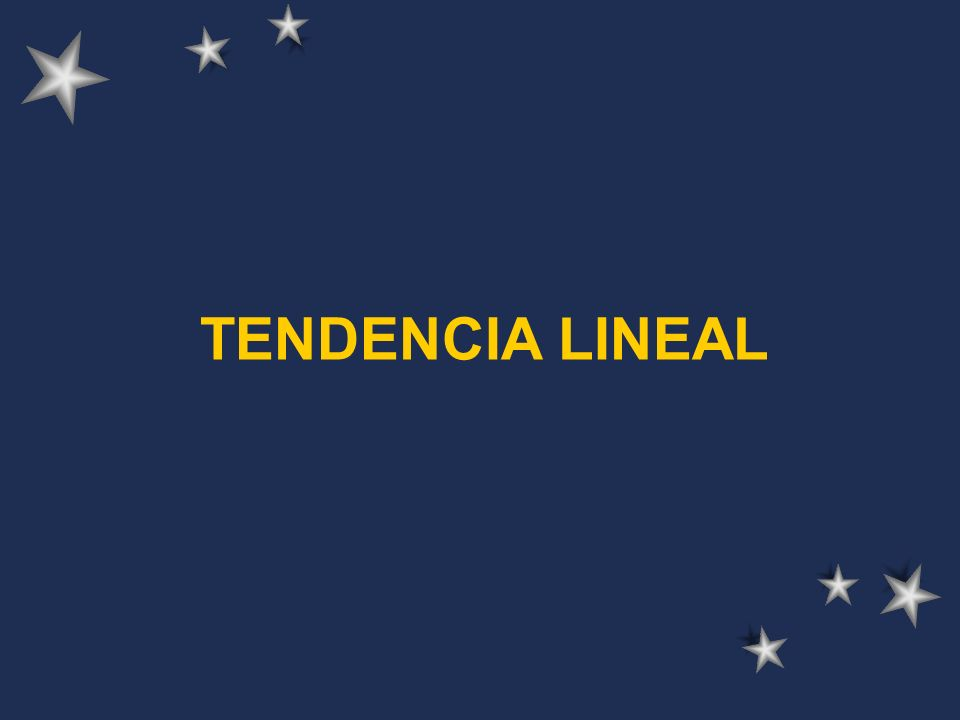 TENDENCIA LINEAL