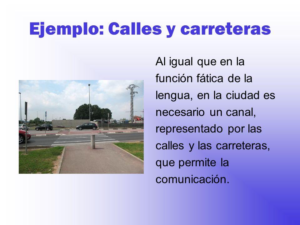 Ejemplo: Calles y carreteras